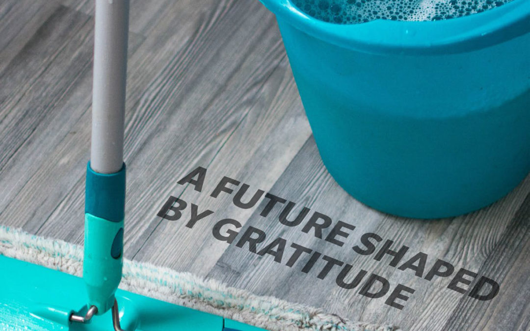 A future shaped by gratitude